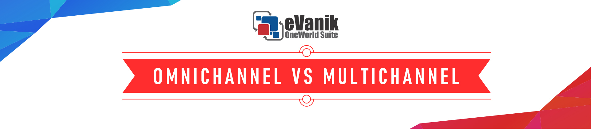 Omnichannel Versus Multichannel : In depth Strategic Analysis