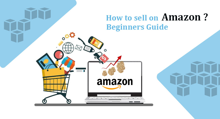 How to sell on amazon for beginners?