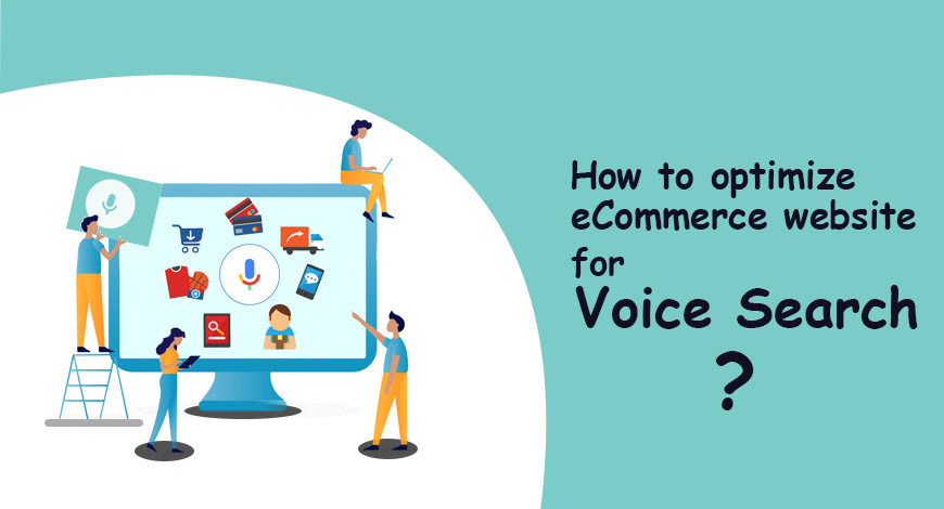 How to optimize eCommerce website for Voice Search?